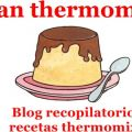 Flan en Thermomix (Recopilatorio)